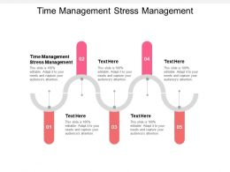 Time Management Stress Management Ppt Powerpoint Presentation Ideas Visuals Cpb