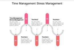 Time Management Stress Management Ppt Powerpoint Presentation Ideas Visuals Cpb