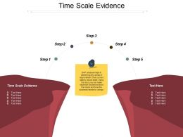 Time Scale Evidence Ppt Powerpoint Presentation Inspiration Template Cpb