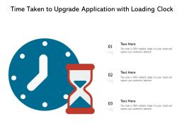 Time Taken To Upgrade Application With Loading Clock