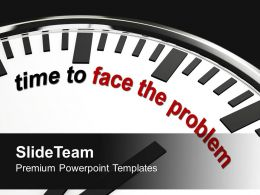 time_to_face_problem_deadline_business_powerpoint_templates_ppt_themes_and_graphics_0113_Slide01
