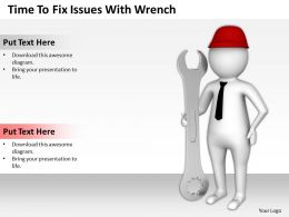 Time To Fix Issues With Wrench Ppt Graphics Icons Powerpoint