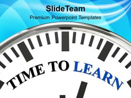 Time To Learn Innovation PowerPoint Templates PPT Themes And Graphics 0313