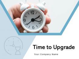 Time To Upgrade Representing Application Smartphone Inspiring Motivational