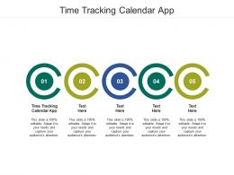 Time Tracking Calendar App Ppt Powerpoint Presentation Pictures Background Cpb