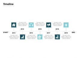 Timeline 2013 To 2019 L41 Ppt Powerpoint Presentation Show