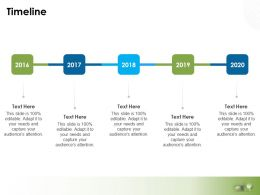 Timeline 2016 To 2020 L769 Ppt Powerpoint Presentation File Icon
