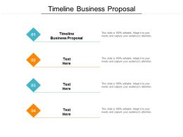Timeline Business Proposal Ppt Powerpoint Presentation Styles Skills Cpb