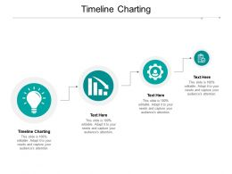 Timeline Charting Ppt Powerpoint Presentation Pictures Layout Ideas Cpb