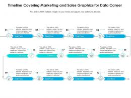 Timeline Covering Marketing And Sales Graphics For Data Career Infographic Template