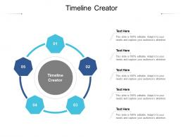Timeline Creator Ppt Powerpoint Presentation Show Guidelines Cpb