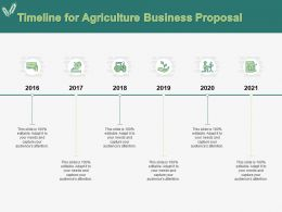 Timeline For Agriculture Business Proposal Ppt Powerpoint Presentation Portfolio Topics