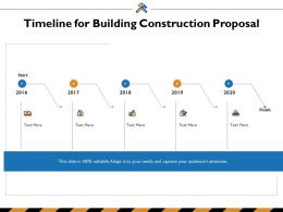 Timeline For Building Construction Proposal Ppt Powerpoint Presentation Show Elements