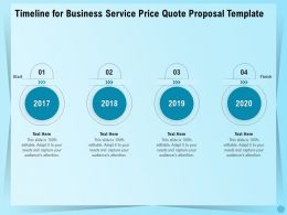 Timeline For Business Service Price Quote Proposal Template Ppt File Display