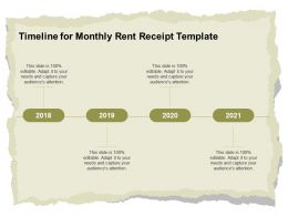 Timeline For Monthly Rent Receipt Template Ppt Powerpoint Presentation Pictures Graphics