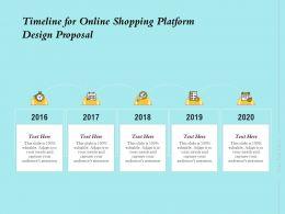 Timeline For Online Shopping Platform Design Proposal Ppt Powerpoint Presentation Outline