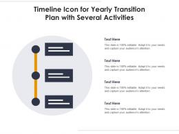 Timeline Icon For Yearly Transition Plan With Several Activities