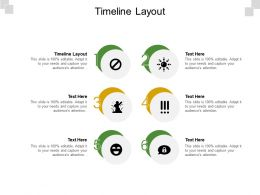 Timeline Layout Ppt Powerpoint Presentation Layouts File Formats Cpb