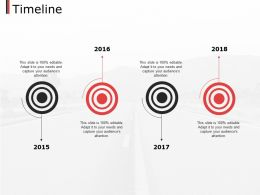 Timeline Ppt Powerpoint Presentation File Design Templates