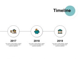 Timeline Ppt Powerpoint Presentation File Ideas