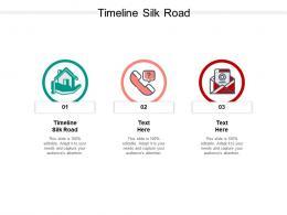 Timeline Silk Road Ppt Powerpoint Presentation Ideas Good Cpb
