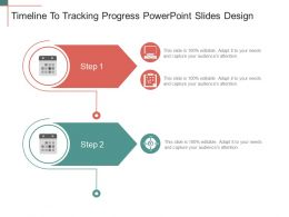 Timeline To Tracking Progress Powerpoint Slides Design