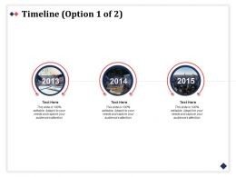 Timeline Year 2013 To 2015 C379 Ppt Powerpoint Presentation Styles Outline