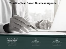 Timeline Year Based Business Agenda Ppt Powerpoint Presentation Icon Clipart Cpb