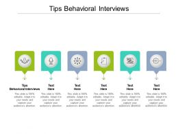 Tips Behavioral Interviews Ppt Powerpoint Presentation File Formats Cpb