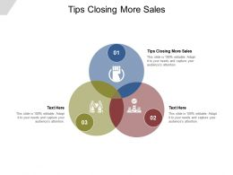 Tips Closing More Sales Ppt Powerpoint Presentation Outline Example Topics Cpb