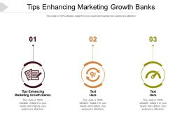 Tips Enhancing Marketing Growth Banks Ppt Powerpoint Presentation Model Objects Cpb