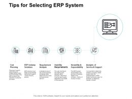 Tips For Selecting ERP System Ppt Powerpoint Presentation Pictures Graphics