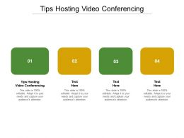 Tips Hosting Video Conferencing Ppt Powerpoint Presentation Show Slideshow Cpb