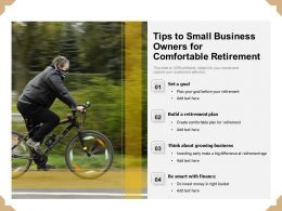 Tips To Small Business Owners For Comfortable Retirement
