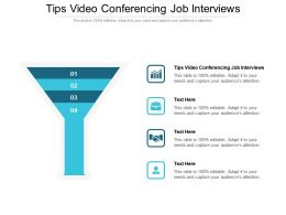 Tips Video Conferencing Job Interviews Ppt Powerpoint Presentation Visual Aids Infographic Template Cpb