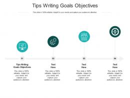 Tips Writing Goals Objectives Ppt Powerpoint Presentation Summary Background Designs Cpb