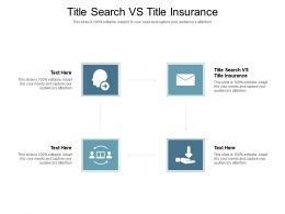 Title Search Vs Title Insurance Ppt Powerpoint Presentation Slides Icon Cpb