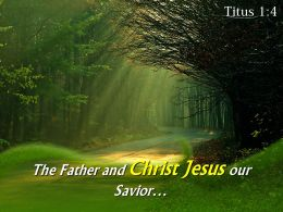 Titus 1 4 The Father And Christ Jesus Powerpoint Church Sermon