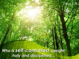 Titus 1 8 Who Is Self Controlled Upright Holy Powerpoint Church Sermon