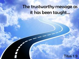 Titus 1 9 The Trustworthy Message Powerpoint Church Sermon