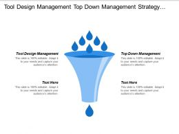 Tool Design Management Top Down Management Strategy Development