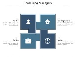 Tool Hiring Managers Ppt Powerpoint Presentation Infographics Graphics Cpb