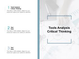 Tools Analysis Critical Thinking Ppt Powerpoint Presentation Gallery Icons Cpb