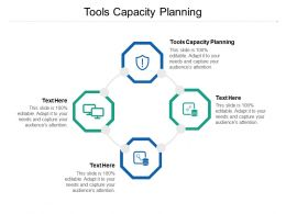 Tools Capacity Planning Ppt Powerpoint Presentation Outline Background Image Cpb