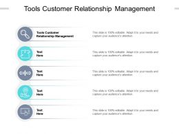 Tools Customer Relationship Management Ppt Powerpoint Presentation Infographic Cpb