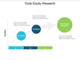 Tools Equity Research Ppt Powerpoint Presentation Portfolio Deck Cpb