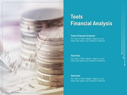 Tools Financial Analysis Ppt Powerpoint Presentation Ideas Layout Cpb