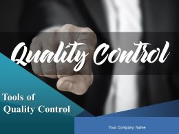 Tools Of Quality Control Powerpoint Presentation Slides