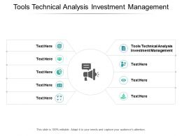 Tools Technical Analysis Investment Management Ppt Powerpoint Presentation Pictures Graphics Tutorials Cpb