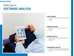 Tools Use In Software Analysis